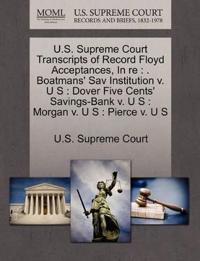 U.S. Supreme Court Transcripts of Record Floyd Acceptances, in Re