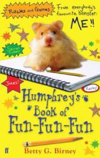 Humphrey'S Book of Fun-Fun-Fun