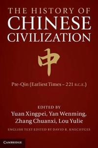 The History of Chinese Civilization