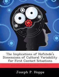 The Implications of Hofstede's Dimensions of Cultural Variability for First Contact Situations