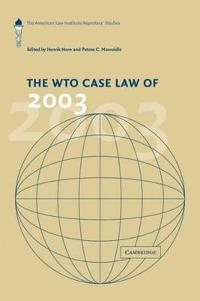 The Wto Case Law of 2003