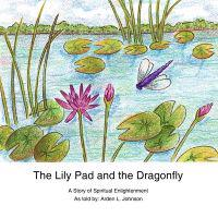 The Lily Pad and the Dragonfly