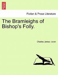 The Bramleighs of Bishop's Folly.