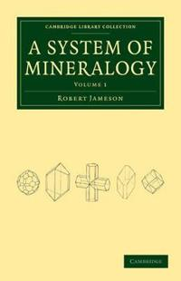 System of Mineralogy 3 Volume Set System of Mineralogy