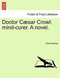 Doctor C Sar Crowl