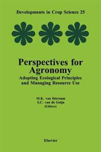 Perspectives for Agronomy: Adopting Ecological Principles and Managing Resource Use
