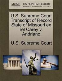U.S. Supreme Court Transcript of Record State of Missouri Ex Rel Carey V. Andriano