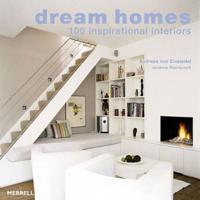 Dream Homes: 100 Inspirational
