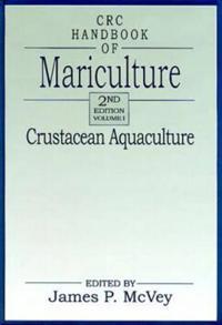 CRC Handbook of Mariculture, Volume I