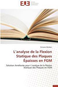 L'analyse de la Flexion  Statique des Plaques  Épaisses en FGM