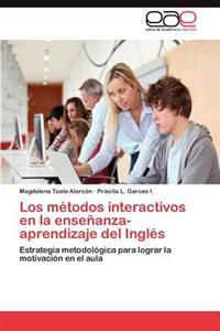 Los Metodos Interactivos En La Ensenanza-Aprendizaje del Ingles