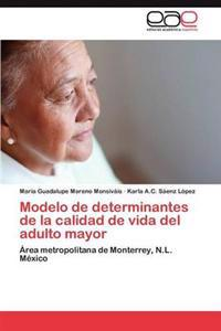 Modelo de Determinantes de La Calidad de Vida del Adulto Mayor