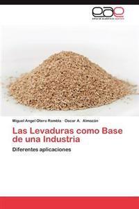 Las Levaduras Como Base de Una Industria