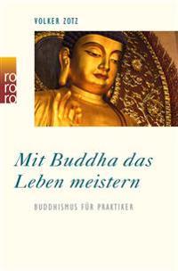 Mit Buddha das Leben meistern