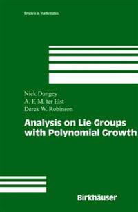 Analysis on Lie Groups with Polynomial Growth