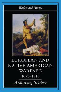 European and Native American Warfare 1675-1795