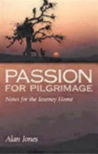 Passion for Pilgrimage