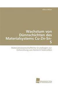 Wachstum Von Dunnschichten Des Materialsystems Cu-Zn-Sn-S