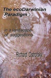 The EcoDarwinian Paradigm