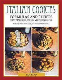 Italian Cookies and American Cookies Also Italian Cream to fill Connoli Shells