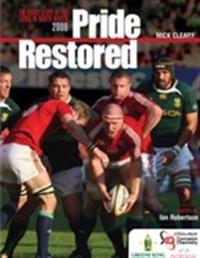 Pride restored - the inside story of the lions in south africa 2009