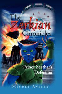 The Zerkian Chronicles: Prince Zeethar's Defection