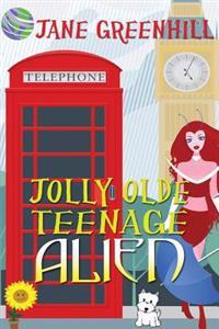 Jolly Olde Teenage Alien