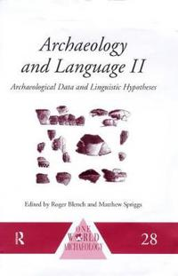 Archaeology and Language II