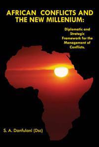 African Conflicts and the New Millenium