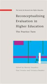 Reconceptualising Evaluation in Higher Education
