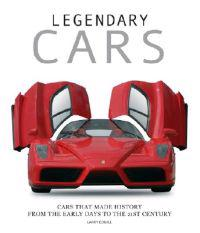 Legendary Cars: Cars That Made History from the Early Days to the 21st Century