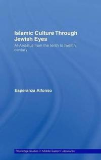 Islamic Culture Through Jewish Eyes