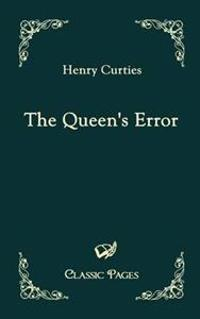 The Queen's Error