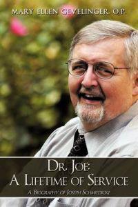 Dr. Joe: a Lifetime of Service