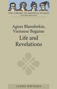Agnes Blannbekin, Viennese Beguine
