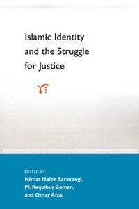 Islamic Identity and the Struggle for Justice