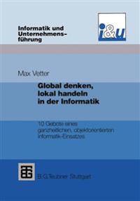 Global Denken, Lokal Handeln in Der Informatik