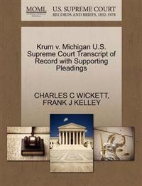Krum V. Michigan U.S. Supreme Court Transcript of Record with Supporting Pleadings
