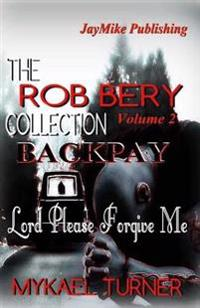 The Rob Bery Collection Vol.2: Backpay