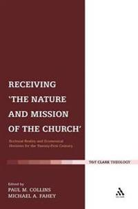 Receiving the Nature and Mission of the Church