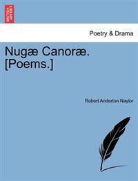 Nug Canor . [Poems.]