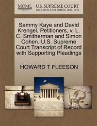 Sammy Kaye and David Krengel, Petitioners, V. L. C. Smitherman and Simon Cohen. U.S. Supreme Court Transcript of Record with Supporting Pleadings