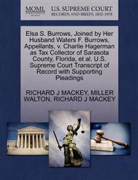 Elsa S. Burrows, Joined by Her Husband Waters F. Burrows, Appellants, V. Charlie Hagerman as Tax Collector of Sarasota County, Florida, et al. U.S. Supreme Court Transcript of Record with Supporting Pleadings