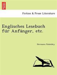 Englisches Lesebuch Fu R Anfa Nger, Etc.