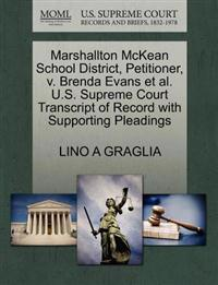 Marshallton McKean School District, Petitioner, V. Brenda Evans et al. U.S. Supreme Court Transcript of Record with Supporting Pleadings
