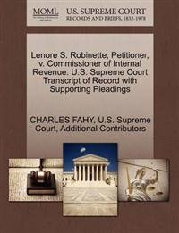 Lenore S. Robinette, Petitioner, V. Commissioner of Internal Revenue. U.S. Supreme Court Transcript of Record with Supporting Pleadings