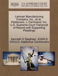 Lahman Manufacturing Company, Inc., et al., Petitioners, V. Farmhand, Inc. U.S. Supreme Court Transcript of Record with Supporting Pleadings