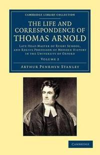 The Life and Correspondence of Thomas Arnold