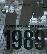 Suomi Euroopan hulluna vuonna 1989