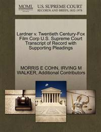 Lardner V. Twentieth Century-Fox Film Corp U.S. Supreme Court Transcript of Record with Supporting Pleadings
